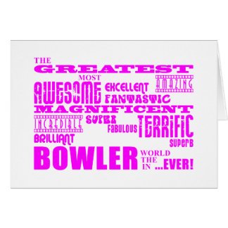 Girls Bowlers Pink Greatest Bowler Greeting Cards