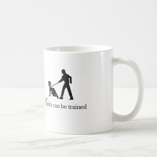 Girls can be trained mug