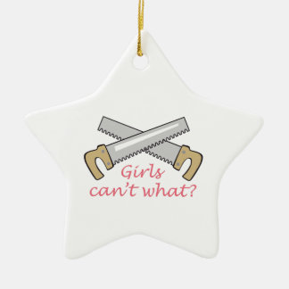 GIRLS CANT WHAT CERAMIC STAR DECORATION