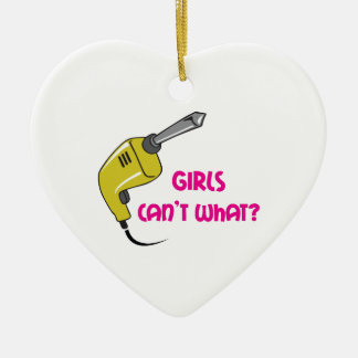 GIRLS CANT WHAT ORNAMENTS