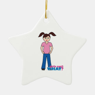 Girls Can't WHAT? Girl Christmas Ornament