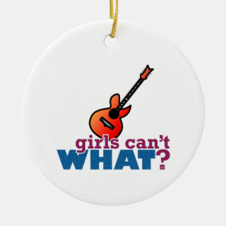 Girls Can't WHAT? Guitar Christmas Tree Ornaments