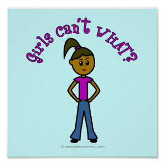 Girls Can't WHAT? Logo-Dark Girl Poster