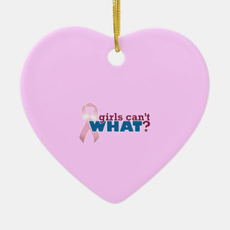 Girls Can't WHAT? Pink Ribbon Christmas Tree Ornament