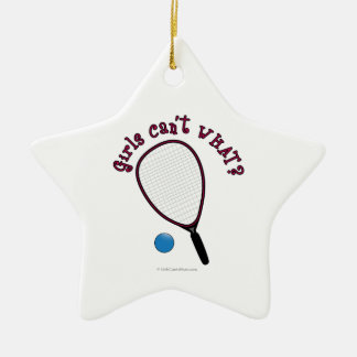 Girls Can't WHAT? Raquetball Ceramic Star Decoration