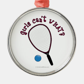 Girls Can't WHAT? Raquetball Silver-Colored Round Decoration
