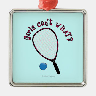 Girls Can't WHAT? Raquetball Silver-Colored Square Decoration