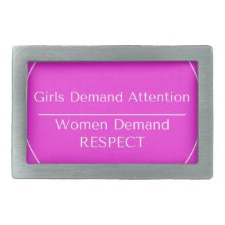 Girls demand attention Women demand Respect Rectangular Belt Buckle