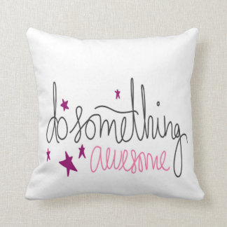 Girls Do Something Awesome Typography Pillow