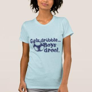 Girls Dribble...Boys Drool Tshirts
