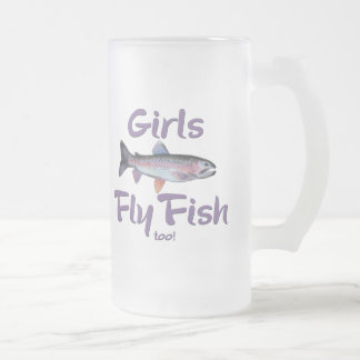 Girls Fly Fish too! Rainbow Trout Fly Fishing Frosted Glass Mug