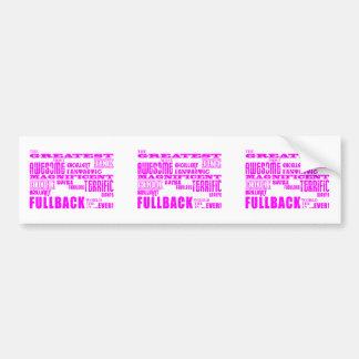 Girls Football Fullbacks : Pink Greatest Fullback Bumper Stickers