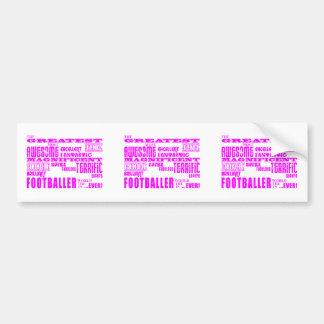 Girls Footballers : Pink Greatest Footballer Bumper Sticker