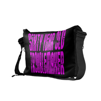 Girls Funny Birthdays Sixty Year Old Troublemaker Messenger Bag