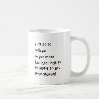girls go to callage boys go to jupiter basic white mug
