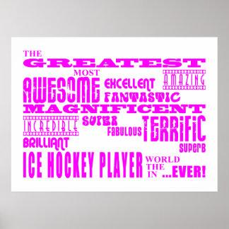 Girls Ice Hockey : Pink Greatest Ice Hockey Player Poster