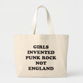 Girls Invented Punk Rock not England Large Tote Bag