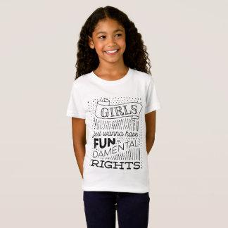Girls Just Wanna Have Fun-damental Rights T-Shirt