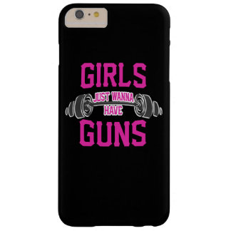 Girls just wanna have guns barely there iPhone 6 plus case