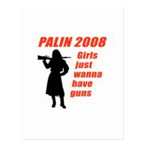 Girls just wanna have guns post card