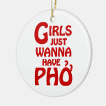 Girls Just Wanna Have Phở