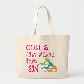 Girls Just Wanna Have Sun Large Tote Bag