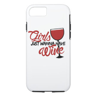 Girls just wanna have wine iPhone 7 case