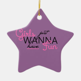GIRLS JUST WANT TO HAVE FUN GIFTS CHRISTMAS ORNAMENT