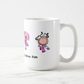Girl's Just Want to Have Fun Mug
