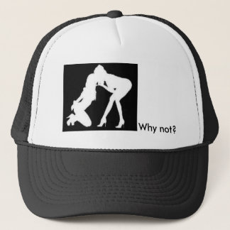 Girls kissing, Why not? Trucker Hat