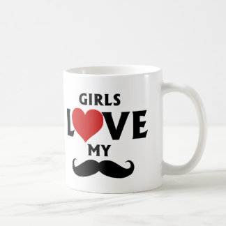 Girls Love My Mustache Coffee Mug