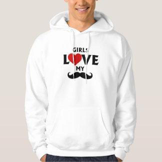 Girls Love My Mustache Hoodie