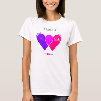 Girl's Need A Japhi T-shirt