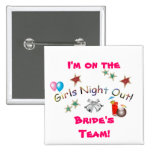 Girls Night Out-Bachelorette Party!-Pink Pinback Buttons