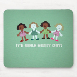 Girls night out! mouse pad
