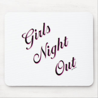 Girls Night Out Mouse Pad