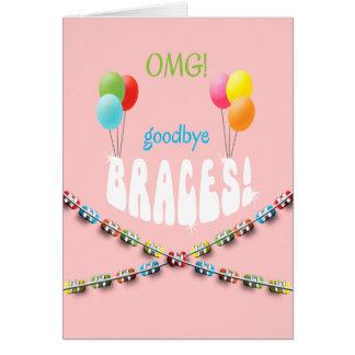 Girls OMG! Goodbye Braces Hello Smile Braces Off Card