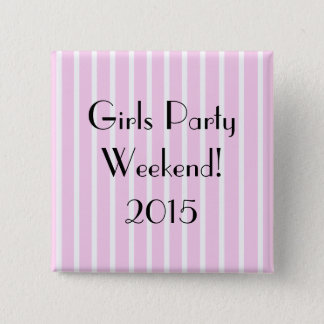Girls Party Weekend 15 Cm Square Badge