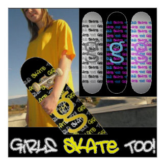 Girls Skate Too! - Poster from I'm G Skateboards