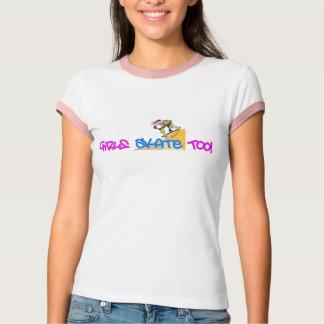 Girls Skate Too! - Skateboard T Shirt