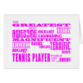 Girls Tennis : Pink Greatest Tennis Player Greeting Card