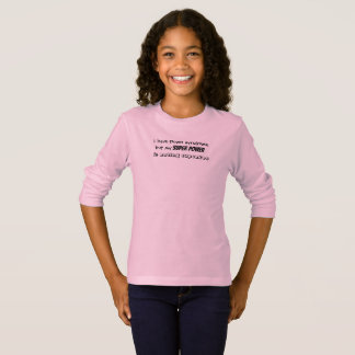 "Girls Tshirt ""...my super power is eating cupcakes"