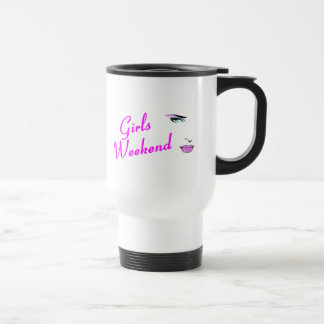 Girls Weekend (Face) Travel Mug