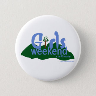 Girls Weekend in the Mountains 6 Cm Round Badge