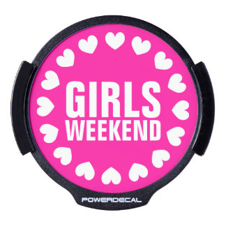 Girls weekend neon pink LED window decal for car LED Auto Decal