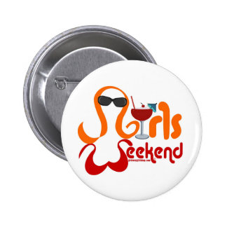 Girls Weekend Party 6 Cm Round Badge