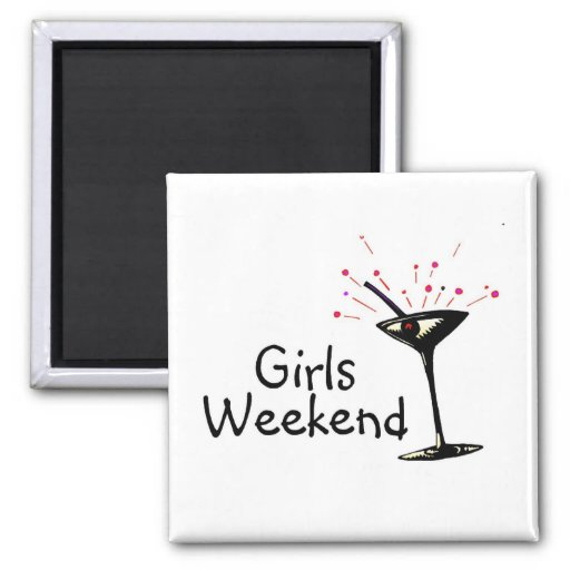 Girls Weekend Square Magnet