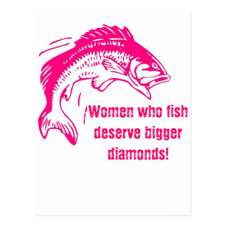 Girls Who Fish Deserve Bigger Diamonds Postcard