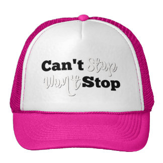 Girly Athletic Trucker Hat - Can't Stop Won't Stop