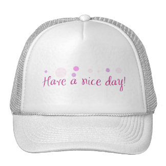 GIRLY HAVE A NICE DAY POLKA DOTS EXPRESSIONS POLIT HATS